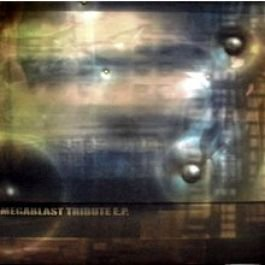 Megablast - Tribute E.P. - Intonation Recordings - intoThis001
