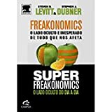 img - for Freakonomics - O lado oculto e inesperado de tudo o que nos afeta + Super Freakonomics - O lado oculto do dia a dia - Edicao Exclusiva - Volume Unico book / textbook / text book