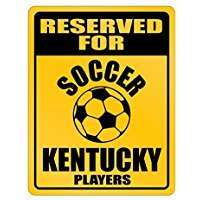Reserved for soccer Kentucky - Usa States - Parking Sign [ Decorative Novelty Sign Wall Plaque ]