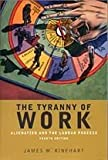 The Tyranny of Work, James W. Rinehart, 0774737166