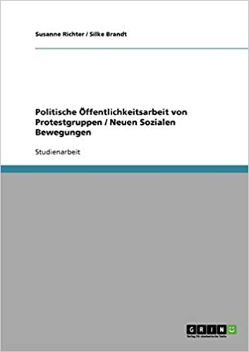 Politische Offentlichkeitsarbeit Von Protestgruppen / Neuen Sozialen Bewegungen (German, Paperback)