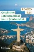Geschichte Lateinamerikas vom 20. Jahrhundert bis zur Gegenwart