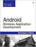 Android Wireless Application Development 1st (first) edition Text Only
