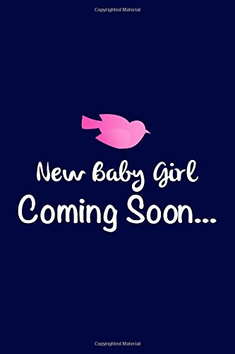 New Baby Girl Coming Soon: Pregnancy, Maternity Writing Journal Lined, Diary, Notebook for Men & Women (Nu Baby Swag) pdf epub