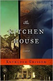 The Kitchen House Publisher: Touchstone; Original edition
