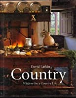 Country: Wisdom for a country life 0618077073 Book Cover
