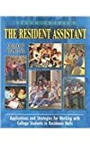 The Resident Assistant : Applications and Strategies for Working with College Students in Residence Halls, Blimling, Gregory, 0787298670