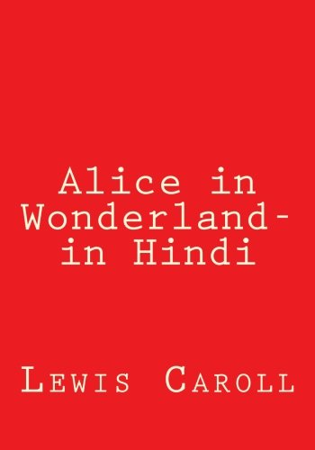 Alice in Wonderland- in Hindi (Hindi Edition)