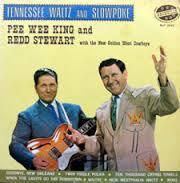 Pee Wee King & Redd Stewart ~ Tennessee Waltz LP
