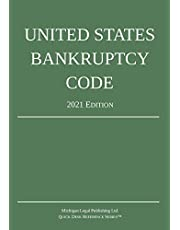United States Bankruptcy Code; 2021 Edition