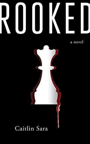Book: Rooked by Caitlin Sara