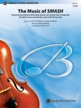 The Music of SMASH - Featuring: Second Hand White Baby Grand / Let's Be Bad / Don't Forget Me / The 20th Century Mambo / Let Me Be Your Star - Lyrics by Scott Wittman and Marc Shaiman, music by Marc Shaiman / arr. Jason Scott - Conductor Score PDF Text fb2 book