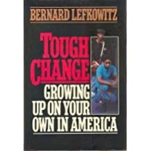 Tough Change Growing Up on Your Own in America