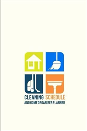 Cleaning Schedule and Home Organizer Planner: Home / House