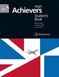HIGH ACHIEVERS B1+ STUDENT'S BOOK RICHOMOND - 9788466818117 Tapa blanda – 10 jul 2015 Julia Starr Keddle Martyn Peter Hobbs Richmond 8466818111