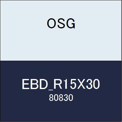 OSG ボールエンドミル EBD_R15X30 商品番号 80830