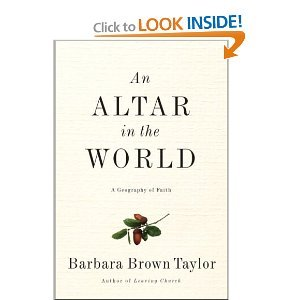 Altar in the World An A Geography BYTaylor (Barbara Brown Taylor An Altar In The World)
