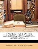Transactions of the Minnesota State Medical Association, , 1146000979