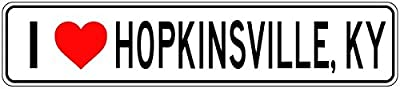 I Love HOPKINSVILLE, KENTUCKY - City State Heart Sign Quality Aluminum Sign