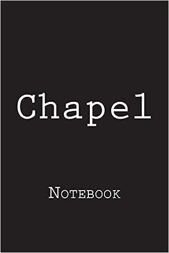 Descargar Libro Chapel: Notebook Kindle A PDF