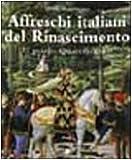 img - for Affreschi italiani del Rinascimento. vol. 1 - Il primo quattrocento book / textbook / text book