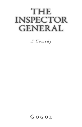 The Inspector General: A Comedy