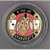 Im a DONK! Collectable Card Guard Cover Poker Chip. Protect your hand in Style Like Doyle Brunson, David Sklanky, Howard Lederer, Barry Greenstein, and Phil Gordon by ImaDonk.com