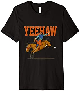 Yeehaw Horse Riding  Rodeo Cowboy Western Country Premium T-shirt | Size S - 5XL