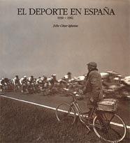 Descargar Libro El Deporte En España. 1939-1992. César Iglesias