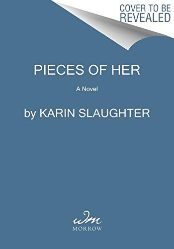 Pieces of Her: A Novel: 18 - Morrow Mall