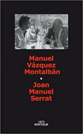 Joan Manuel Serrat (Nortesur Mínima): Amazon.es: Vázquez Montalbán, Manuel: Libros