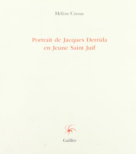 Saints Portrait (Portrait de Jacques Derrida en jeune saint juif (Collection Lignes fictives) (French Edition))