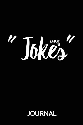 Price comparison product image My Jokes Journal: Blank journal for fans and lovers of jokes and stand up comedy. Gift for jokes counters