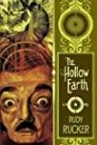 The Hollow Earth, Rudy Rucker, 1932265201