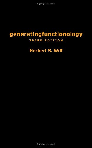 generatingfunctionology: Third Edition by Brand: A K Peters/CRC Press