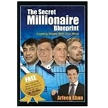 Amazon arfeen khan books the secret millionaire blueprint creating wealth with your mind malvernweather Images