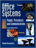 Second Canadian Edition Office Systems People Procedures and Communications