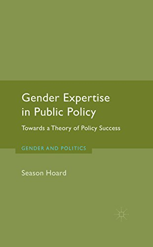 Download Gender Expertise in Public Policy: Towards a Theory of Policy Success (Gender and Politics) Pdf
