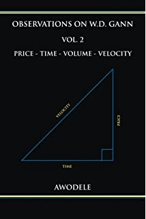 Observations on W D  Gann Vol  1: Periodicity (Volume 1): Awodele
