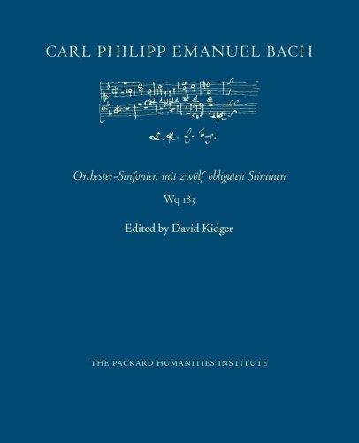 Orchester-Sinfonien mit zwölf obligaten Stimmen, Wq 183 (CPEB:CW Offprints) (Volume 8)