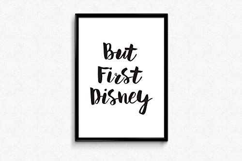 (But First Disney Print Wallpaper Baby Room Dorm DéCor Graphic Art Handmade S Kids Art Nursery Slogans Prints)