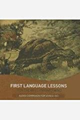 First Language Lessons: Levels 1 & 2 Audio Companion (Second Edition) (First Language Lessons) Audio CD
