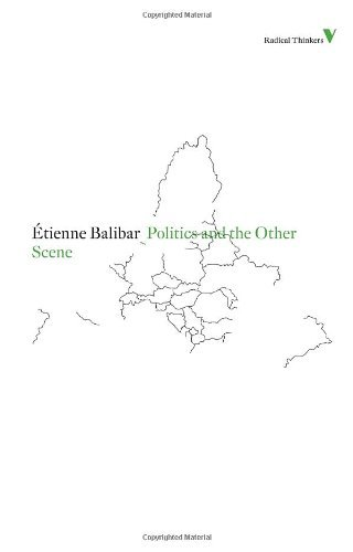 Download By Etienne Balibar - Politics and the Other Scene (Radical Thinkers) (Reprint) (2012-01-31) [Paperback] PDF