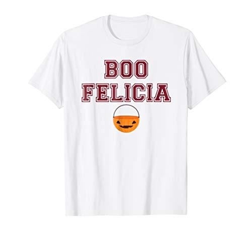 Boo Felicia - Funny Humorous Halloween Costume Gift Tee]()