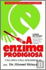 A Enzima Prodigiosa (Portuguese Edition): Hiromi Shinya ...