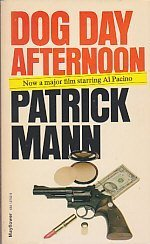 Dog Day Afternoon by Patrick Mann (1975-05-03)