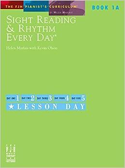 Sight Reading & Rhythm Every Day - Book 1A
