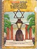 img - for American Airlines tourist's guide to Jewish history in the Caribbean book / textbook / text book