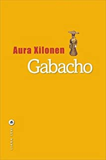 Gabacho, Xilonen, Aura
