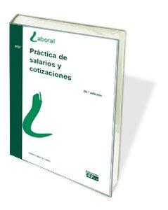 PRACTICA DE SALARIOS Y COTIZACIONES: Amazon.es: ISABEL LÓPEZ Y LÓPEZ: Libros
